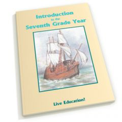Introduction to the Seventh Grade Year - Live Education